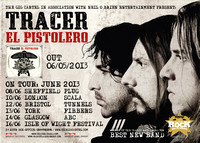 "Tracer ""El Pistolero"" June '13 UK Tour Poster"